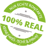 Nur echte Kontakte - 100% REAL!